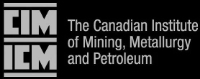 CIM - Canadian Institute of Mining, Metallurgy and Petroleum